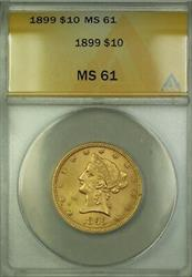 1899 $10 Ten  Liberty Eagle   ANACS