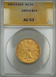 1903 S $10 Liberty  ANACS