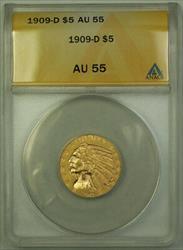 1909 D $5 Indian Half Eagle   ANACS (A)