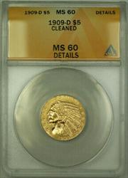 1909 D Indian  Half Eagle $5  ANACS Details