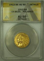1912 Indian $5 Half Eagle   ANACS Details