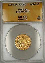 1913 Indian Head Half Eagle $5    ANACS Details Scratched