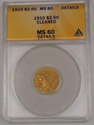 1910 Indian Head Quarter Eagle $2.50 ANACS Details Cleaned