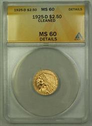 1925 D $2.50 Indian Quarter Eagle   ANACS Details Cleaned