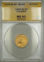 1929 $2.50 Indian  Quarter Eagle ANACS Details Cleaned (Better )