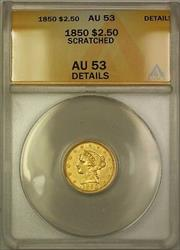 1850 $2.50 Liberty  Quarter Eagle ANACS Details Scratched(Better )