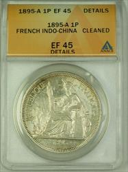 1895-A French Indo-China Silver 1 Piastre Coin ANACS  Details Cleaned