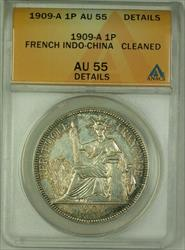 1909-A French Indo-China Silver 1 Piastre Coin ANACS  Details Cleaned Toned