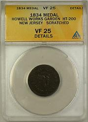 1834 Howell Works Garden HT-200 New Jersey Medal ANACS  Detail Scratch (GH)