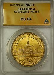 1893 So-Called $ HK-154 Medal ANACS  Better Coin (GH)