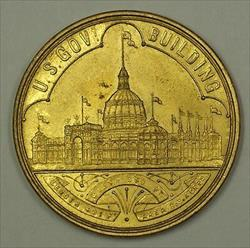 1893 U.S. Government Building World's Columbian Exposition Chicago Token BU