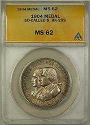 1904 So-Called $ HK-299 Medal ANACS  (GH)