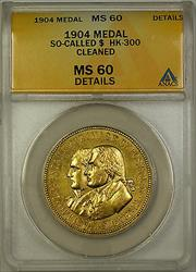 1904 So-Called $ HK-300 Medal ANACS  Details Cleaned (GH)