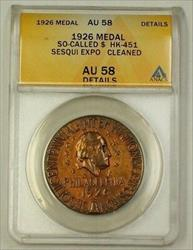 1926 Sesquicentennial Exposition Bronze Medal HK-451 ANACS  Details Cleaned