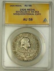 1926 Sesquicentennial Exposition Silver Medal HK-454 ANACS  So-Called $