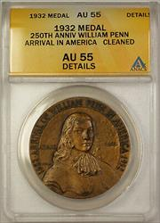 1932 250th Anniv William Penn Arrival America ANACS  Details Cleaned (GH)