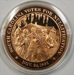 Bronze Proof Medal South Carolina Nullification November 24, 1832