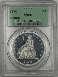 1870 Proof Silver $1 Dollar Pattern Coin J-1006 PCGS  OGH Seated Liberty WW