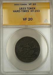 1833 Hard Times Token Robinson's and Jones Co. New York HT-153 ANACS