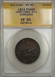 1834 Hard Times Token Running Boar Obverse HT-9 ANACS  Details Corroded