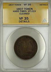1837 Hard Times Token Henry Anderson Chatham New York HT-219 ANACS  Details