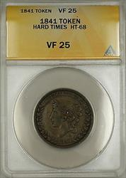 1841 Hard Times Token Liberty Head Obverse HT-68 ANACS