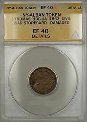 1863 Civil War NY-Albany J Thomas Token 10G-1A ANACS  Details Damaged