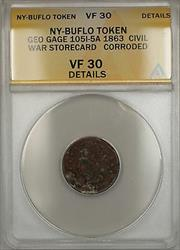 1863 Civil War NY-Buffalo Geo Cage Storecard Token 105I-5A ANACS  Details