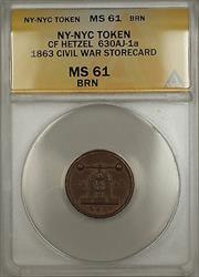 1863 Civil War NY-NYC CF Hetzel Storecard Token 630AJ-1A ANACS  Brown