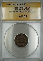 1863 Civil War NY-NYC T White Storecard Token 630CH-3A ANACS