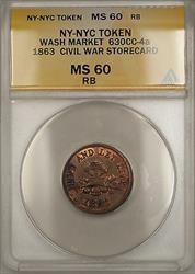 1863 Civil War NY-NYC Washington Market Storecard Token 630CC-4a ANACS  RB