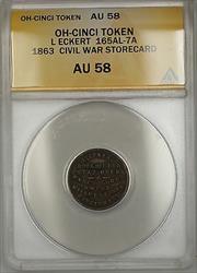 1863 Civil War OH-Cincinnati L Eckert Storecard Token 165AL-7A ANACS