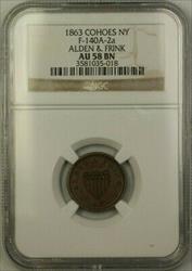 1863 Cohoes Alden & Frank A-2a NGC AU 58 BN