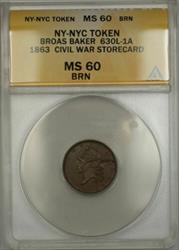 1863 Heavy Die Break NYC Broas Baker CW Storecard Token 630L-1A ANACS  BRN