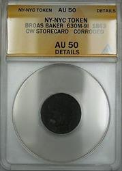 1863 NY-NYC Broas Baker Storecard Token 630M-9I ANACS  Details Corroded