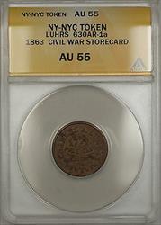 1863 NY-NYC Luhrs Civil War Storecard Token 630AR-1a ANACS