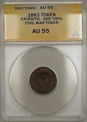 1863 Patriotic Civil War Token 189/399a ANACS