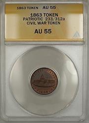 1863 Patriotic Civil War Token 233/312a ANACS  (B)