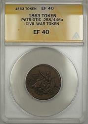 1863 Patriotic Civil War Token 258/446a ANACS