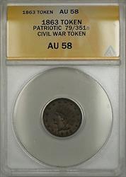 1863 Patriotic Civil War Token 79/351a ANACS