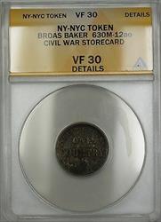Civil War NY-NYC Broas Baker Storecard Token 630M-12ao ANACS  Details