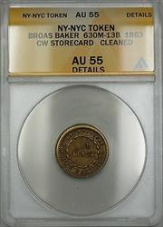 Civil War NY-NYC Broas Baker Storecard Token 630M-13B ANACS  Details Clnd.