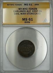 Civil War NY-NYC Carlands Ale Storecard Token 630P-2a ANACS  BRN Brown