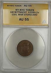 Civil War NY-NYC GM Mittnacht Storecard Token 630BA-2a ANACS