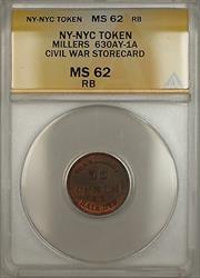 Civil War NY-NYC Millers Storecard Token 630AY-1A ANACS  RB Red-Brown