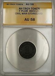 Civil War NY-Troy F Plum Storecard Token 890c-2h ANACS