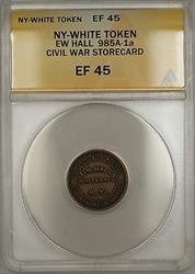 Civil War NY-Whitehall EW Hall Storecard Token 985A-1a ANACS