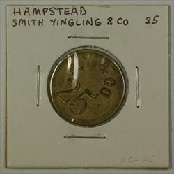 Early 20th Century 25c Trade Token Smith Yingling & CO Hampstead MD S-S6-25