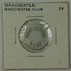 Early 20th Century 5c Trade Token Manchester Club Carroll County Manchester MD