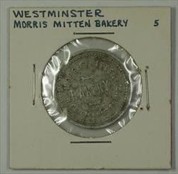 Early 20th Century 5c Trade Token Morris Mitten Bakery Westminster MD S-M-5